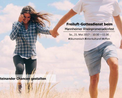 Gottesdienst auf dem Rheinpromenandenfest 2017 - ökumenisch und interkulturell