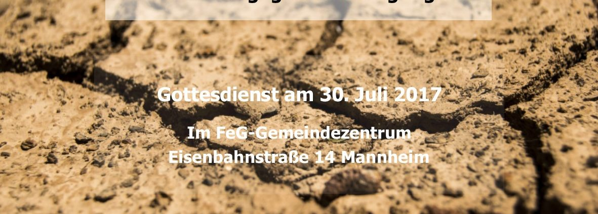 Themengottesdienst in Mannheim mit Pastor Wolfgang Schulze: Was kann ich gegen Entmutigung tun? Am Sonntag, 30.07.2017 in der Freien evangelischen Gemeinde in Mannheim.
