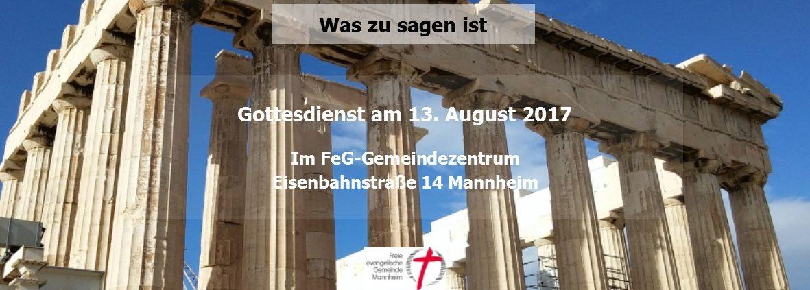 Gottesdienst in der Freien evangelischen Gemeinde Mannheim zur Apostelgeschichte 17 in der Bibel. Mit einer Predigt von Stefan Schnabel (INSIGHT Mannheim, SMD Mannheim)